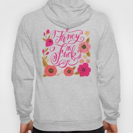 Pretty Swe*ry: Fancy as Fuck Hoody