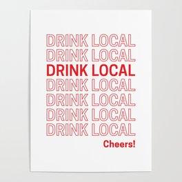 Drink Local (Bodega Bag Repeat) Poster