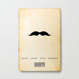 Bandito Minimalist! Metal Print
