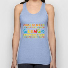 Cinco De Mayo Gringo Drinking Team May 5th Mexican Unisex Tank Top