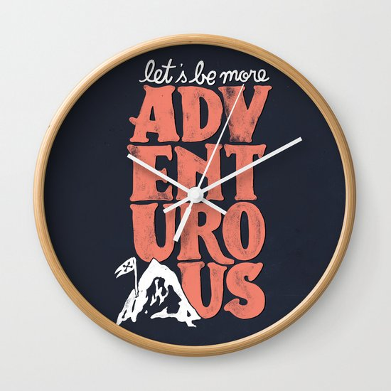 More Adventurous! Wall Clock
