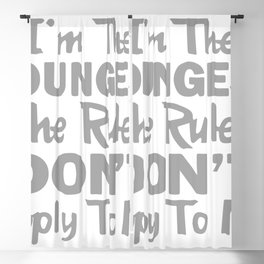 I'm the Youngest the Rules Don't Apply To Me Blackout Curtain