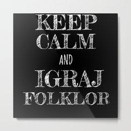 Folklor Majica Srbija - Serbian Dance Perfect Gift Metal Print