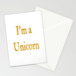 I'm a Unicorn in Gold Stationery Cards