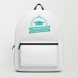 I Graduated Graduation Day Proud Student Gift Backpack