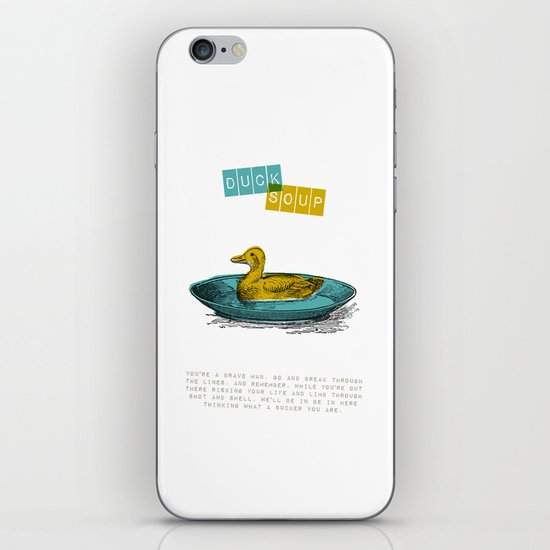 Duck Soup iPhone & iPod Skin