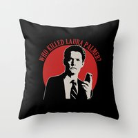 laura palmer Throw Pillows featuring Who killed Laura Palmer twin peaks v2 by Buby87
