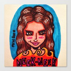 Neek Neek Canvas Print