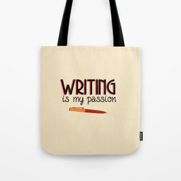Writing Is My Passion Tote Bag