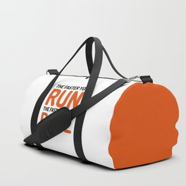 The Faster You Run Gym Quote Duffle Bag