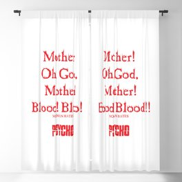 Norman Bates Quote. Oh Mother, Blood! Blackout Curtain