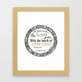 Bible Quote ( Isaiah 40:8 ) Framed Art Print