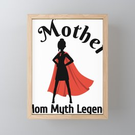 Mom Myth Legend Mother's Day Framed Mini Art Print