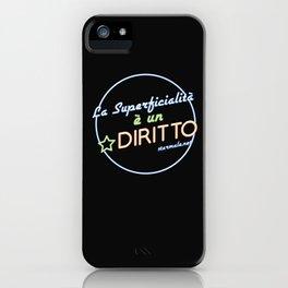 Superficialità iPhone Case