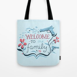 Welcome to the Family Tote Bag