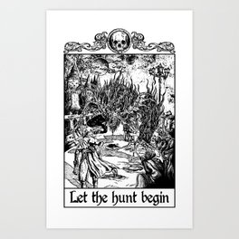 Let The Hunt Begin Art Print