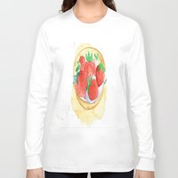 strawberry Long Sleeve T-shirts featuring strawberry by Ayşe Sezaver