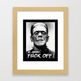 Frankenstein Monster – Fuck Off! Framed Art Print