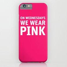 Mean Girls #11 – Pink Wednesday Slim Case iPhone 6s