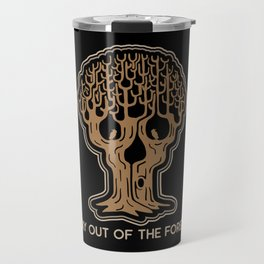 Stay Out of the Forest Travel Mug