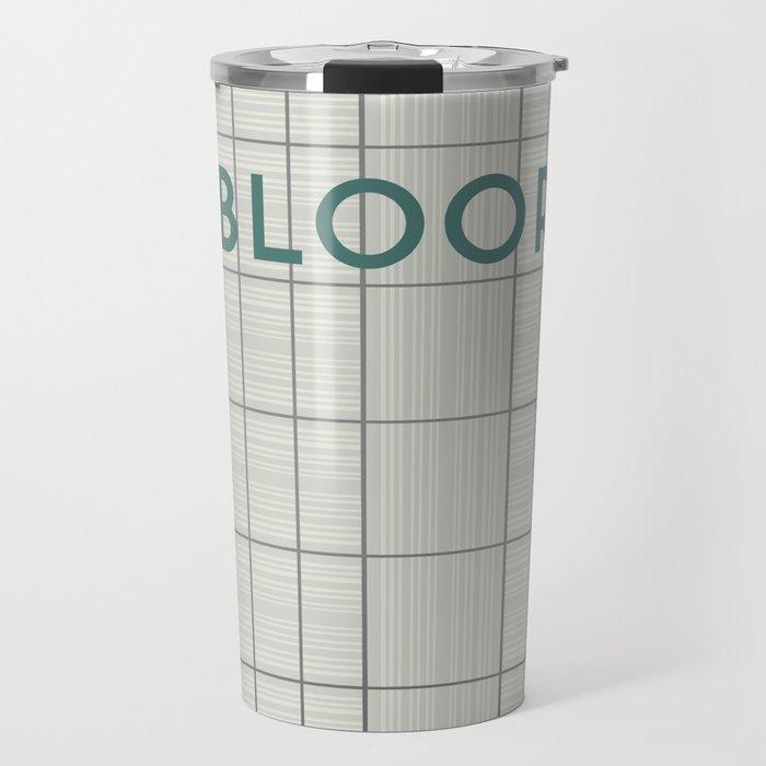 BLOOR | Subway Station Travel Mug