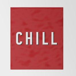 Chill #society6 #decor #buyart #artprint Throw Blanket