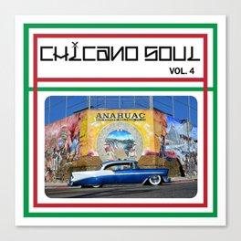 Chicano Soul Volume 4 Canvas Print
