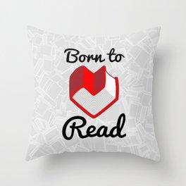 Born to Read II Throw Pillow