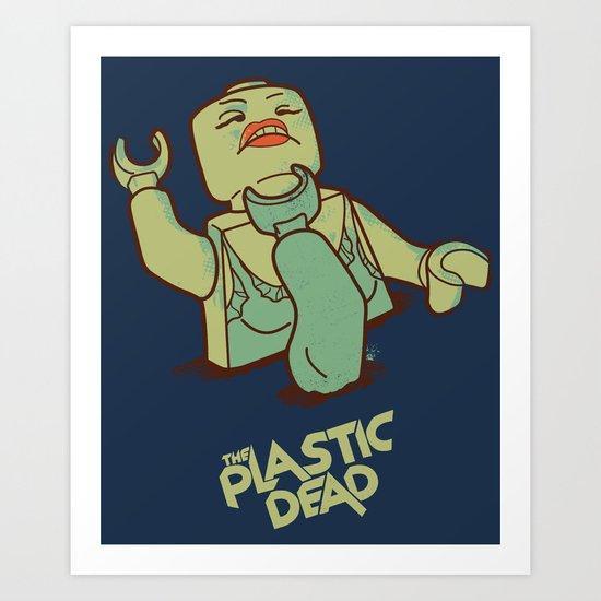 The Plastic Dead Art Print
