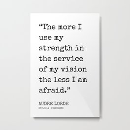 42   | Audre Lorde Quotes | 200607 | Metal Print