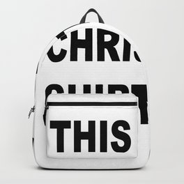 This Is My CHRISTMAS Shirt Backpack