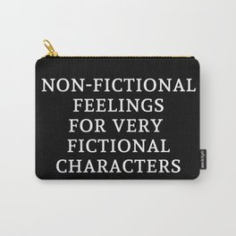 Non-Fictional Feelings for Very Fictional Characters - Inverted Carry-All Pouch
