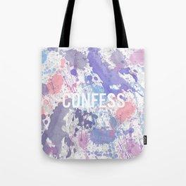 Confess - inverted Tote Bag