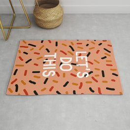 Let's Do This Rug