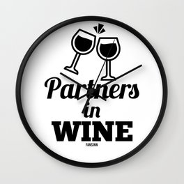 funny wine drinkers saying for mom and dad Wall Clock