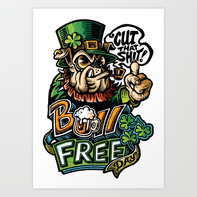 Bull Free Day St Patrick S Day Leprechaun Bulldog Art Print By