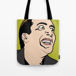 I'm Not Dead. I'm Me. Tote Bag