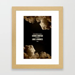 Logic and Kindness Framed Art Print
