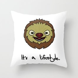 Sloth It's A Lifestyle Funny & Cute Throw Pillow