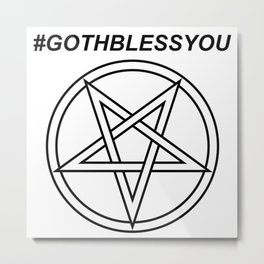 #GOTHBLESSYOU INVERTED INVERSE Metal Print