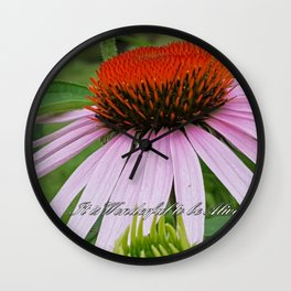 It is Wonderful to be Alive...... Wall Clock