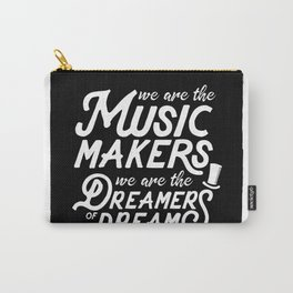 Quote - Music Maker Dreamer Carry-All Pouch