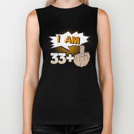 I Am 33 Plus Middle Finger 34th Birthday Biker Tank