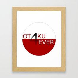 Otaku4Ever Framed Art Print