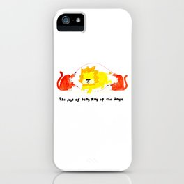 The joys of being the King of the Jungle iPhone Case