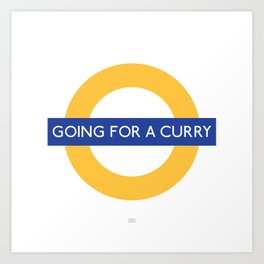 Going for a curry Art Print