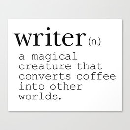 Writer Definition - Converting Coffee Canvas Print