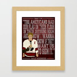 """""""I wanna know if they want us to sign it"""" Framed Art Print"""