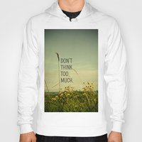 text Hoodies featuring Travel Like A Bird Without a Care by Olivia Joy StClaire