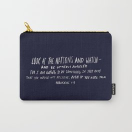 Habakkuk 1:5 x Navy Carry-All Pouch